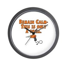 only a drill.jpg Wall Clock