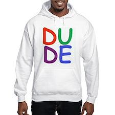 Dude Hoodie