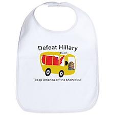 Defeat Hillary - Short Bus Bib