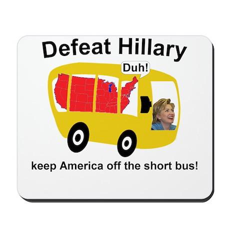 Defeat Hillary - Short Bus Mousepad