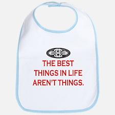 BEST THINGS IN LIFE Bib