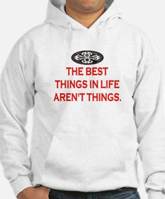 BEST THINGS IN LIFE Jumper Hoody
