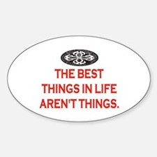 BEST THINGS IN LIFE Decal