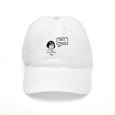 """Bitch, Please!"" Baseball Cap"