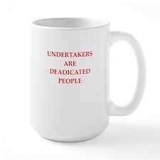 undertaker joke Mug