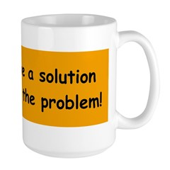 What is the Solution? Mug