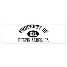 Property of DUSTIN ACRES Bumper Bumper Sticker