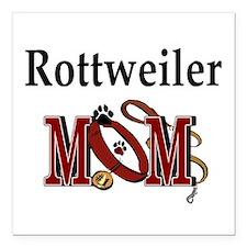 """Rottweiler Mom Square Car Magnet 3"""" x 3"""""""