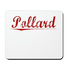 Pollard, Vintage Red Mousepad