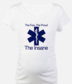 The Few, The Proud, The Insane Shirt