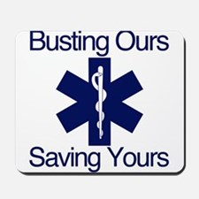 Busting Ours, Saving Yours Mousepad