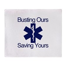 Busting Ours, Saving Yours Throw Blanket
