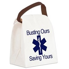 Busting Ours, Saving Yours Canvas Lunch Bag