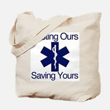 Busting Ours, Saving Yours Tote Bag