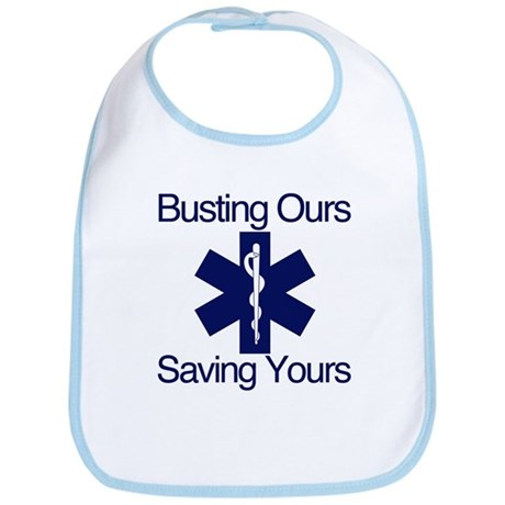 Busting Ours, Saving Yours Bib