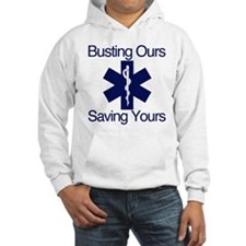 Busting Ours, Saving Yours Hoodie