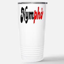 Nympho Travel Mug