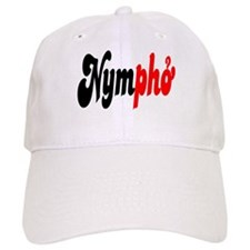 Nympho Baseball Cap