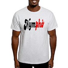 Nympho T-Shirt