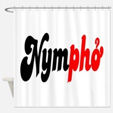 Nympho Shower Curtain