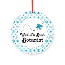 Botanist (Worlds Best) Ornament (Round)