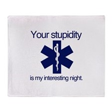 Your Stupidity is my Interesting Night. Stadium B