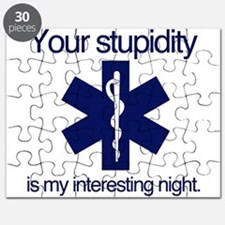 Your Stupidity is my Interesting Night. Puzzle
