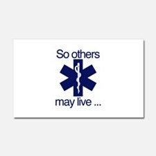 So others may live ... Car Magnet 20 x 12