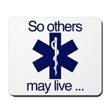 So others may live ... Mousepad