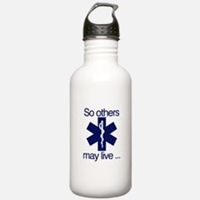 So others may live ... Water Bottle