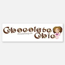 Chocolate Chic Bumper Bumper Bumper Sticker