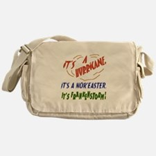 It's Frankenstorm Messenger Bag