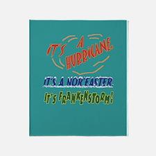 It's Frankenstorm Throw Blanket
