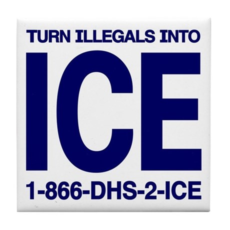TURN ILLEGALS INTO ICE - Tile Coaster