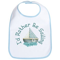 I'd Rather Be Sailing Bib