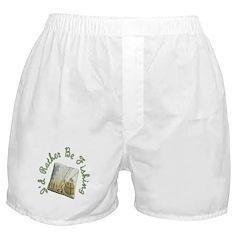 I'd Rather Be Fishing Boxer Shorts