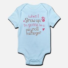 Future Payroll Manager Infant Bodysuit