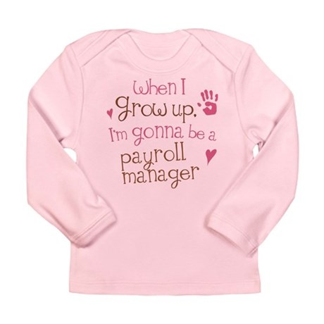 Future Payroll Manager Long Sleeve Infant T-Shirt