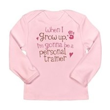 Future Personal Trainer Long Sleeve Infant T-Shirt