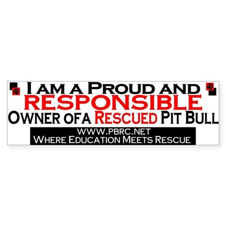 Proud and Responsible Bumper Sticker