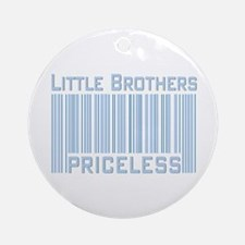 Little Brothers Priceless Brother Ornament (Round)