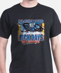 Plan Your Sick Days Wisely T-Shirt