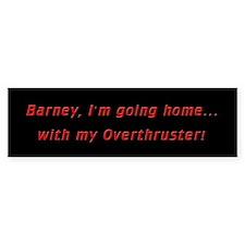 Barney, I'm going home. Bumper Bumper Sticker