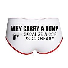 Why Carry A Gun? Women's Boy Brief