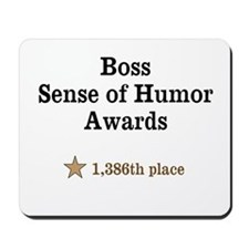 Boss Sense of Humor Mousepad
