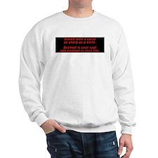 Sealed with a curse! Sweatshirt