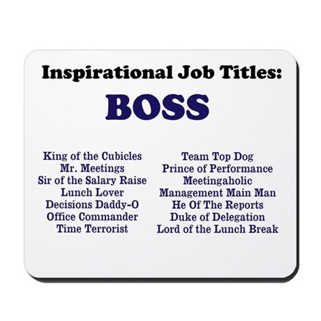 Great Wedding Gifts For Your Boss : ... and finance jobs boss man boss funny job titles names mousepad