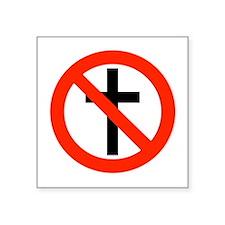 "No Religion Square Sticker 3"" x 3"""