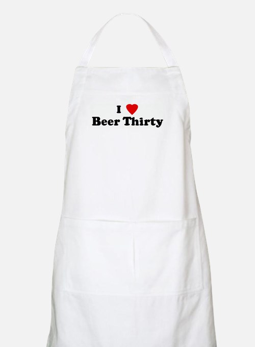 I Love Beer Thirty BBQ Apron