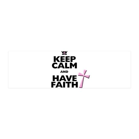 Keep Calm and Have Faith - pink polka-dots 36x11 W